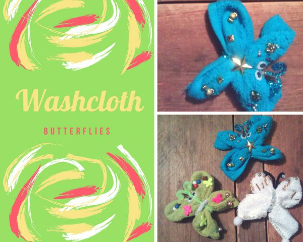 Washcloth butterflies